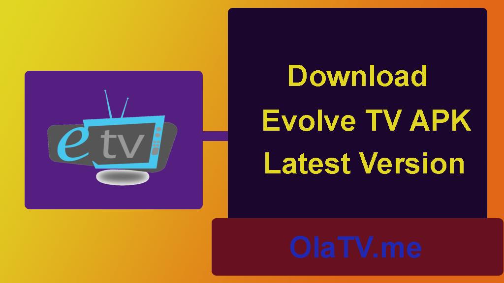 Download Evolve TV APK Latest Version
