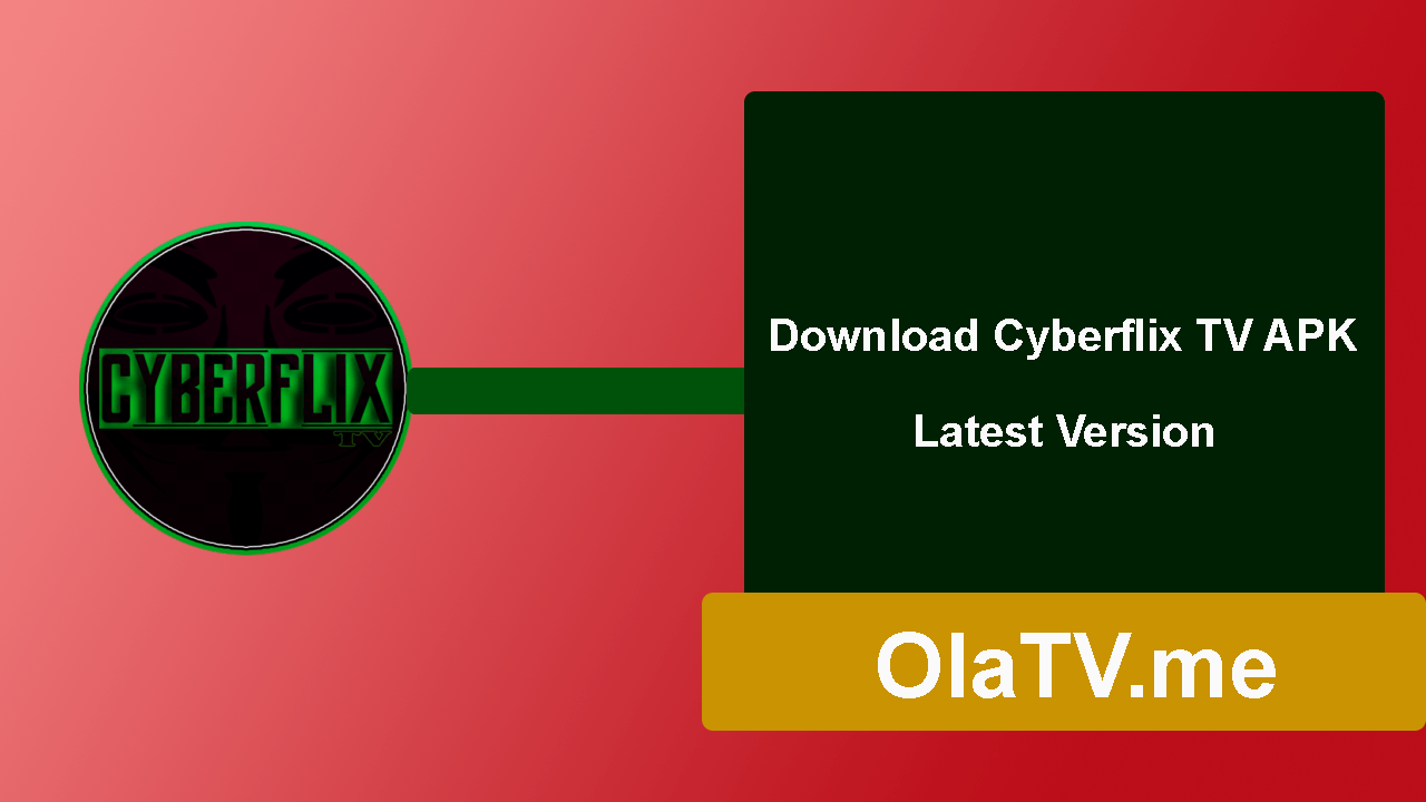 Download CyberFlix TV APK Latest Version
