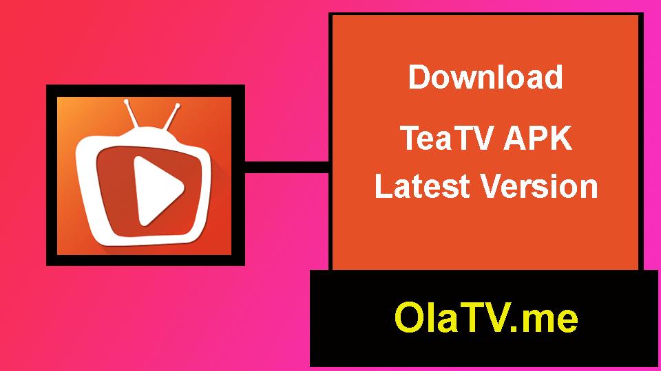 Download TeaTV APK Latest Version