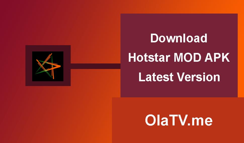 Download Hotstar MOD APK Latest Version