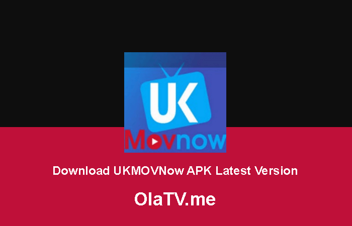 Download UKMOVNow Apk Latest Version