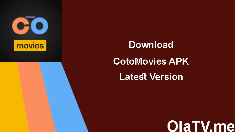 Download CotoMovies APK Latest Version