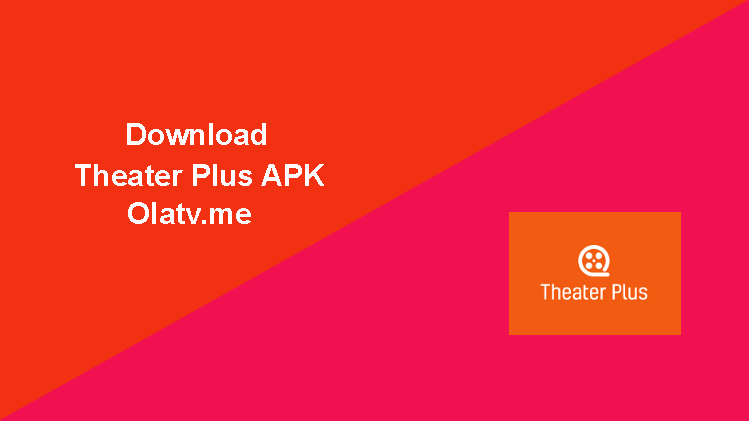 Download Theater Plus APK Latest Version