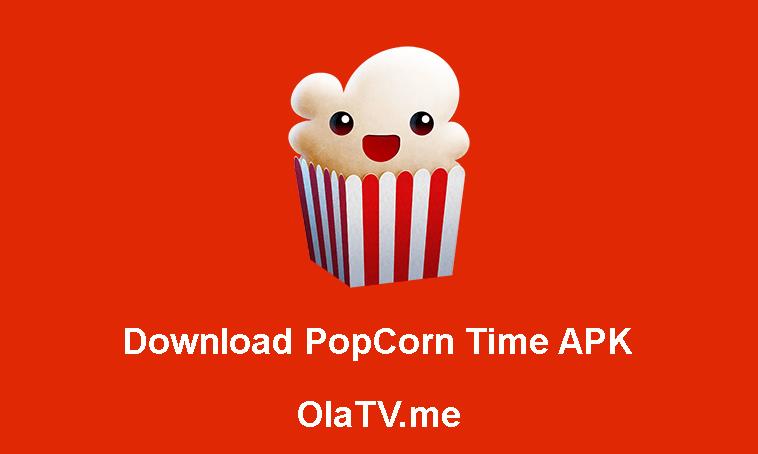 Download Popcorn Time APK Latest Version