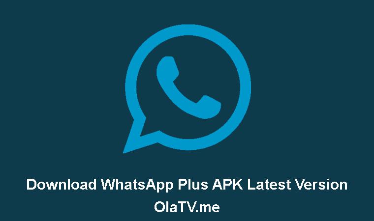 Download WhatsApp Plus APK Latest Version