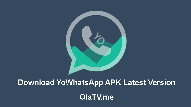 Download YoWhatsApp APK Latest Version