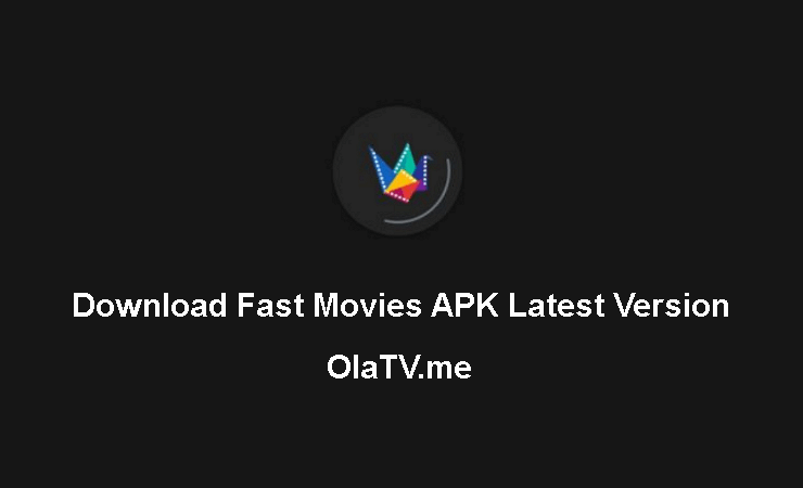 Download Fast Movies APK Latest Version