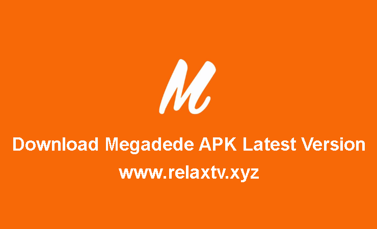 Download Megadede APK Latest Version