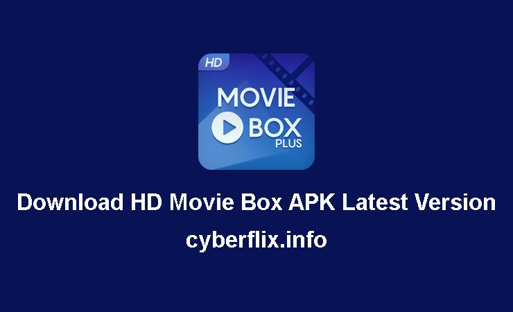 Download HD Movie Box APK Latest Version