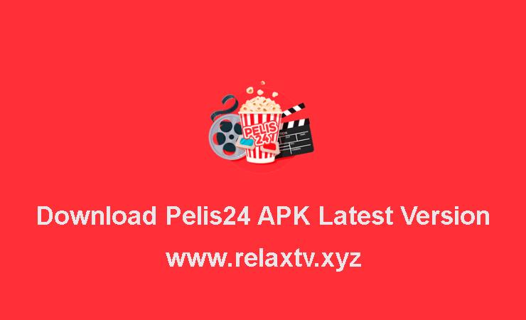Download Pelis24 APK Latest Version