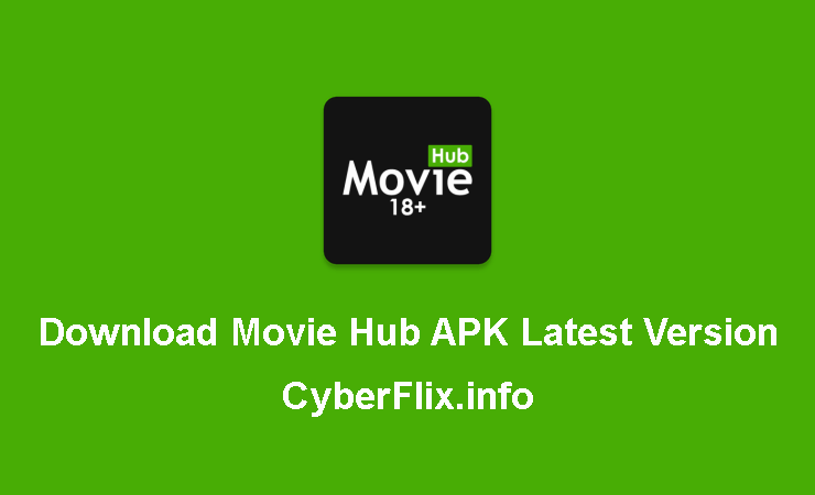 Download Movie Hub APK Latest Version