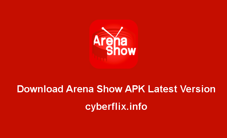 Download Arena Show APK Latest Version